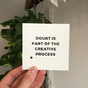 Doubt is Part of the Creative Process - Relish Art Studio