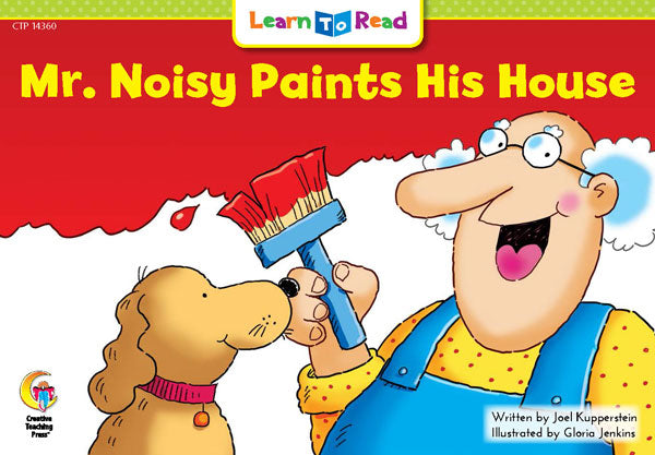 Mr. Noisy Paints His House