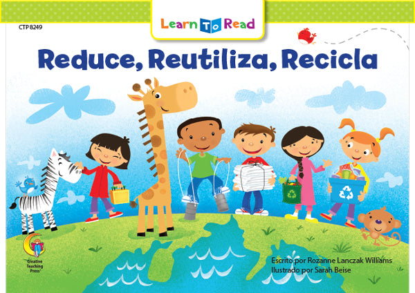 Reduce, Reutilizar, Reciclar (Reduce, Reuse, Recycle)