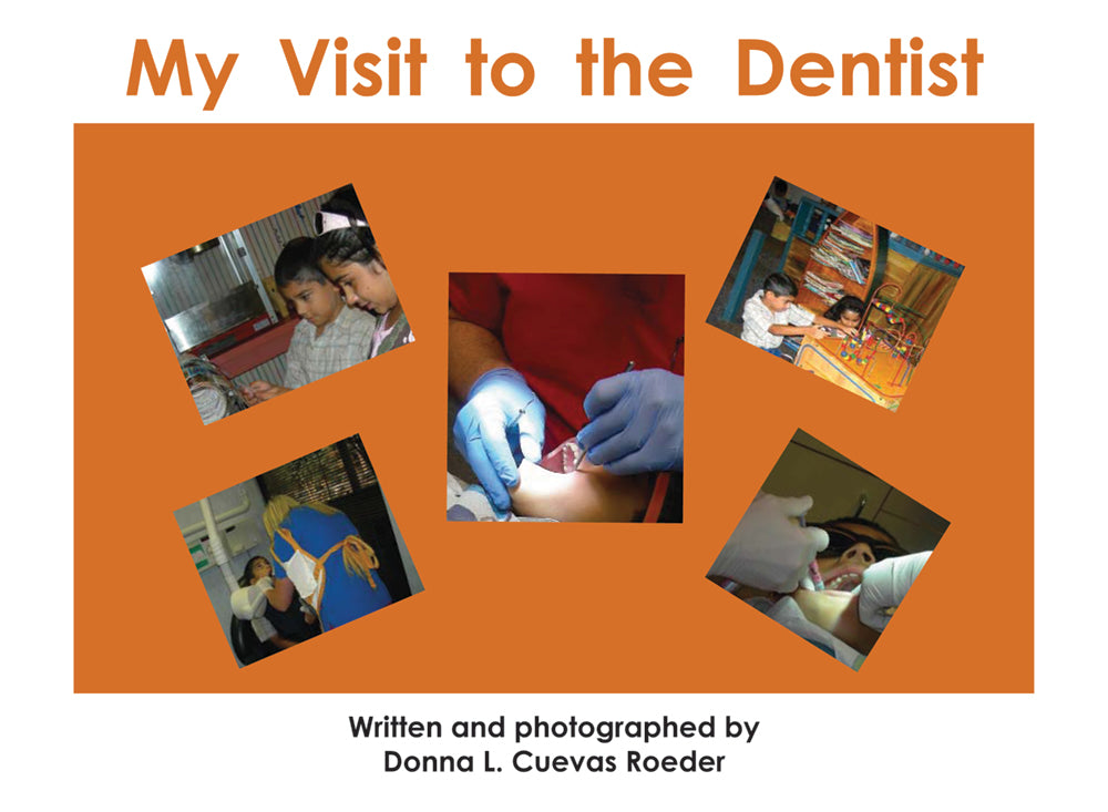 My Visit to the Dentist