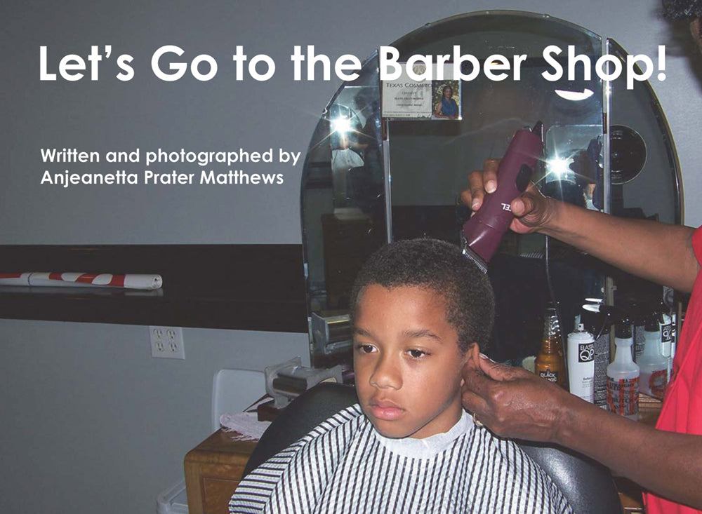 Let's Go to the Barber Shop!