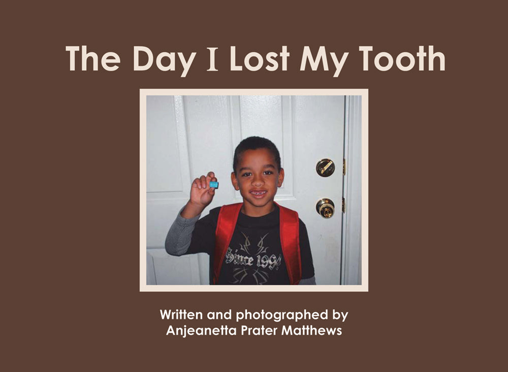 The Day I Lost My Tooth