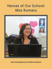 Heroes of Our School: Miss Romero