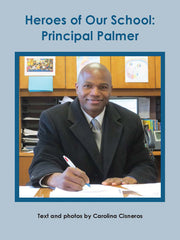 Heroes of Our School: Principal Palmer