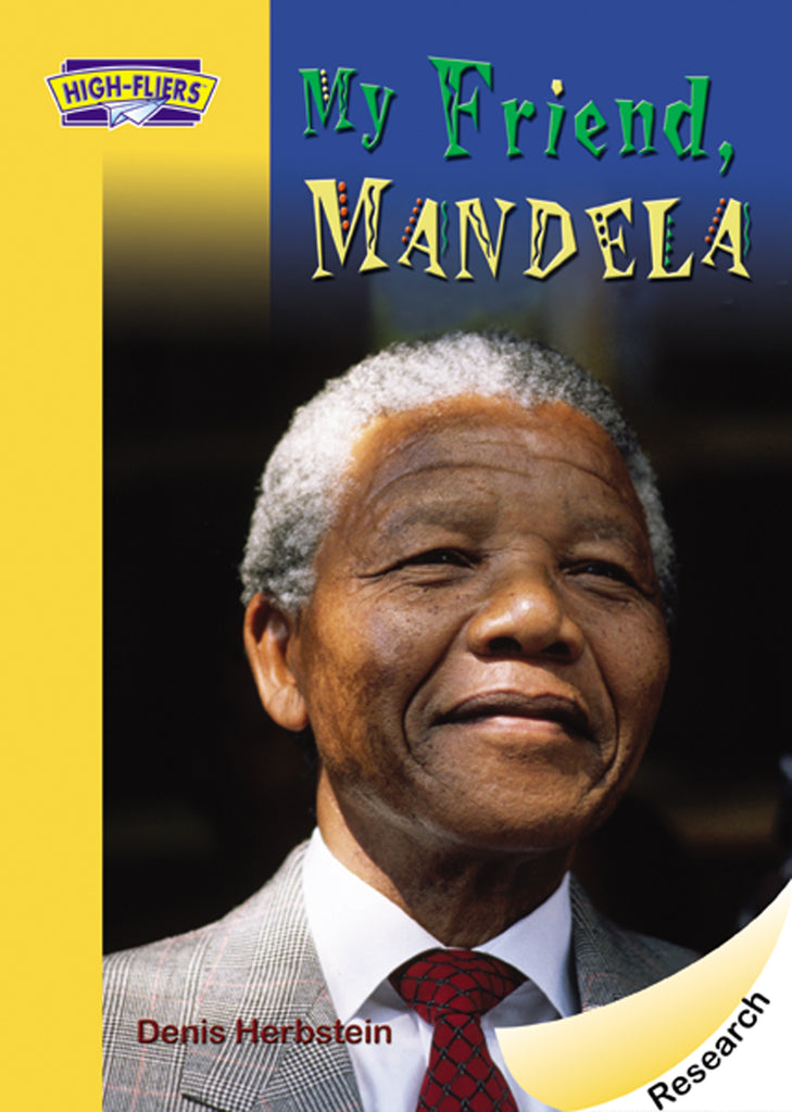 My Friend, Mandela