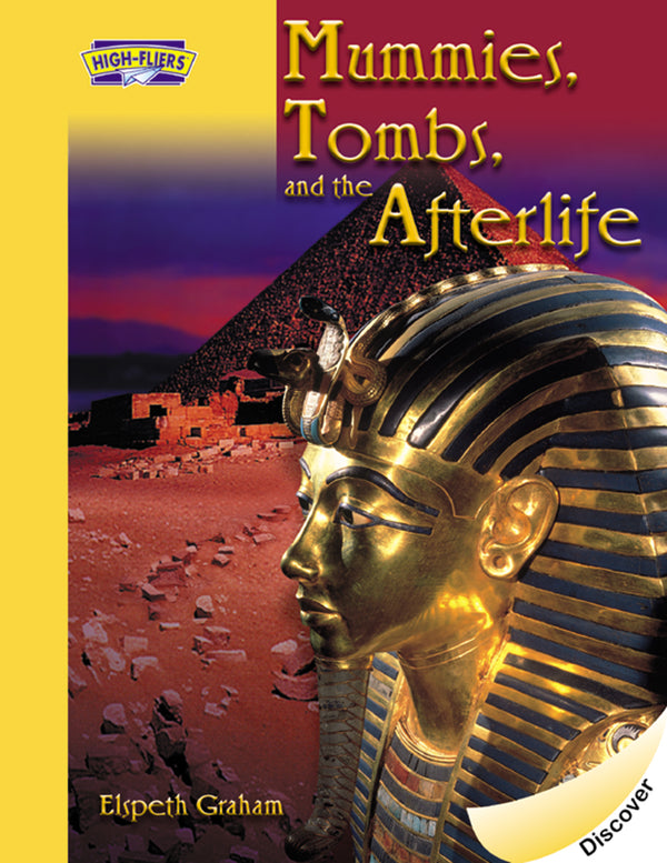 Mummies, Tombs, and the Afterlife