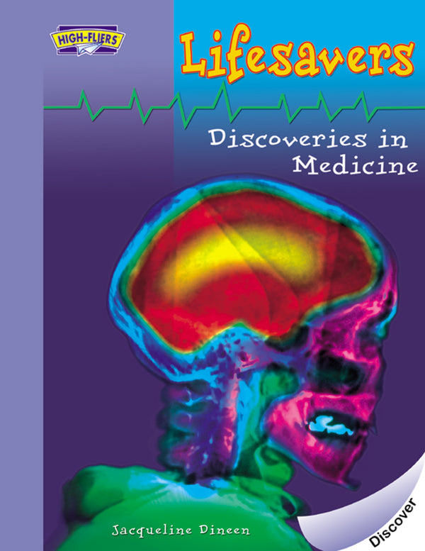 Lifesavers: Discoveries in Medicine
