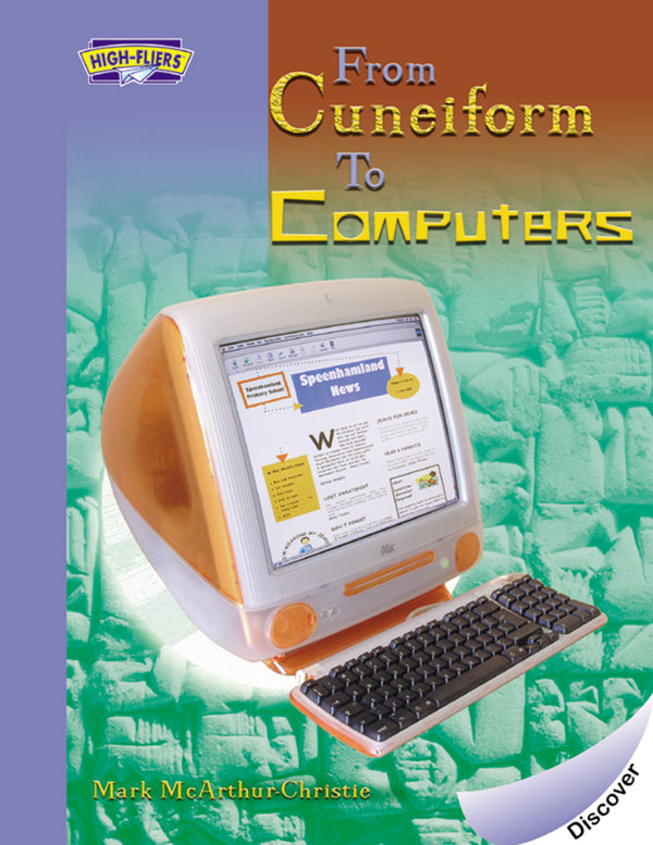 From Cuneiform to Computers