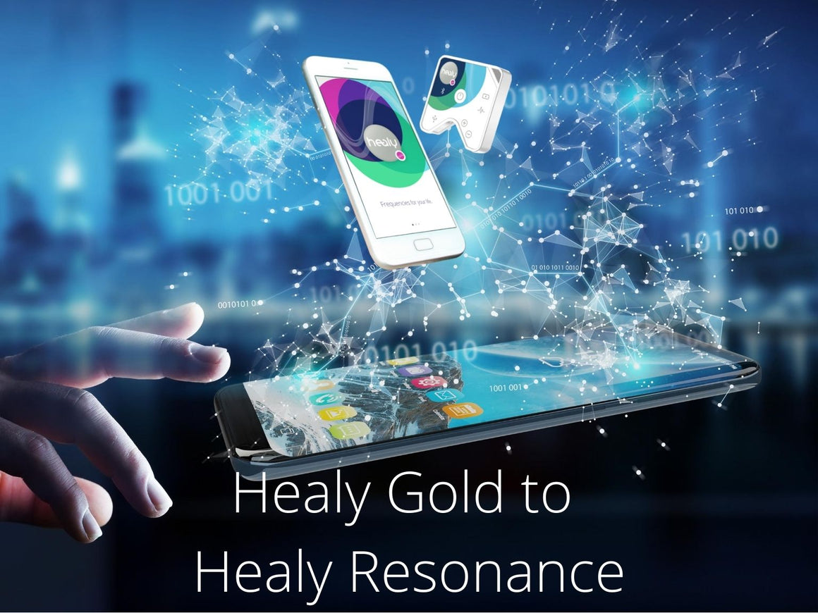 Healy Upgrade - from Healy Gold to Healy Resonance - newearthstore