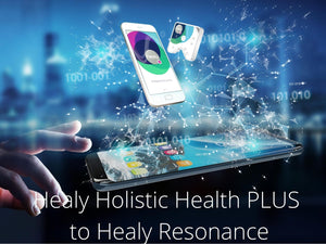 Healy Upgrade - from Healy Holistic Health Plus  to Healy Resonance - newearthstore
