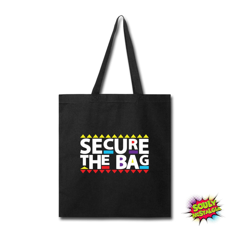 Secure The Bag Tote - Souly Nostalgia