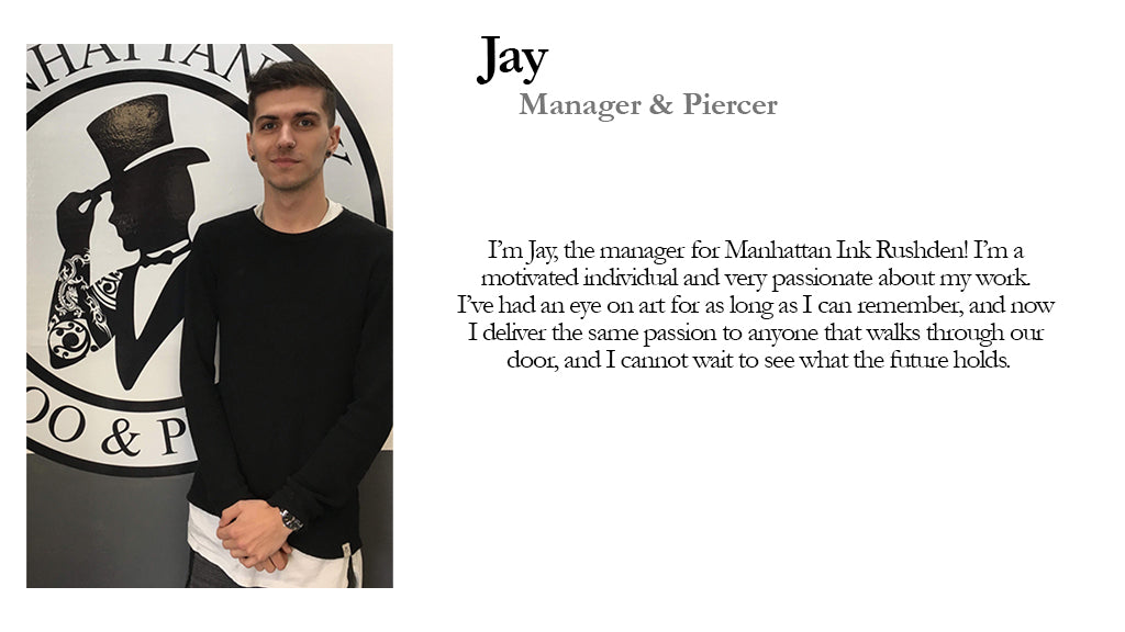 Jay Manager and Piercer Manhattan Ink Bio