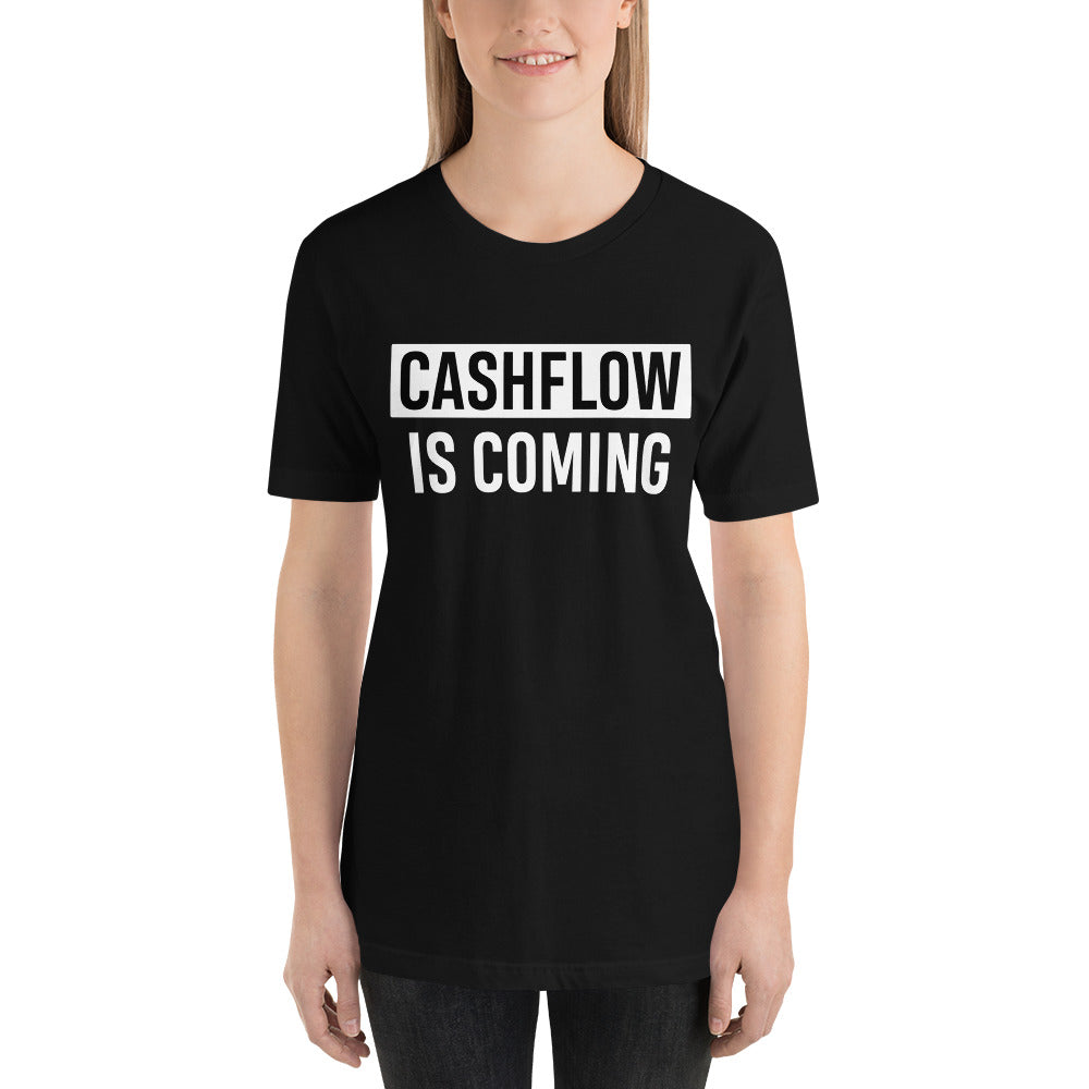 T-shirt CASHFLOW IS COMING pour investisseuse