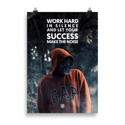 Poster WORK HARD IN SILENCE AND LET YOUR SUCCESS MAKE THE NOISE Jetmindset