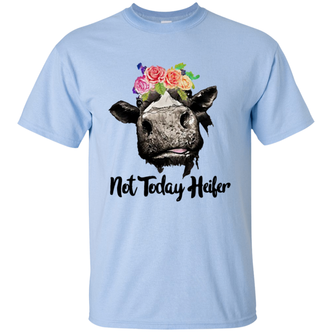 58cffb04 Not Today Heifer Shirt Funny Cow - AwesomeFashionTees