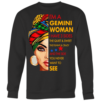 ba6a39be9 I'm a Gemini Woman I Have 3 Sides T-Shirt - AwesomeFashionTees
