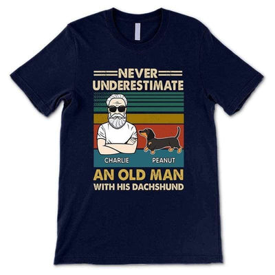 Apparel Never Underestimate An Old Man With A Dachshund Dog Personalized Shirt
