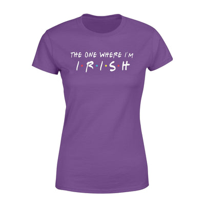 Apparel The One Where I'm Irish Shirt - Standard Woman T-shirt - DSAPP XS / Purple