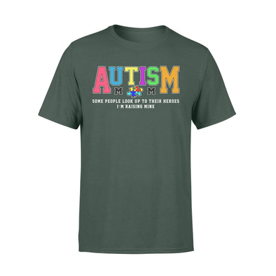 Clothing Raising My Hero Autism Shirt - Standard T-shirt - DSAPP S / Forest