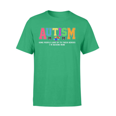 Clothing Raising My Hero Autism Shirt - Standard T-shirt - DSAPP S / Kelly