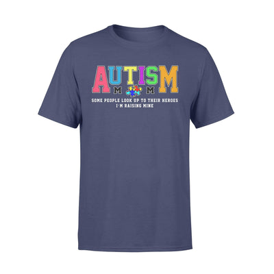 Clothing Raising My Hero Autism Shirt - Standard T-shirt - DSAPP S / Navy