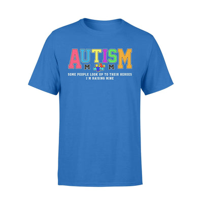Clothing Raising My Hero Autism Shirt - Standard T-shirt - DSAPP S / Royal