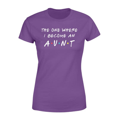 Clothing The One Where I Become An Aunt FR St Patrick Day Shirt - Standard Women's T-shirt - DSAPP XS / Purple