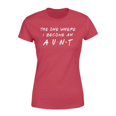 Clothing The One Where I Become An Aunt FR St Patrick Day Shirt - Standard Women's T-shirt - DSAPP XS / Red