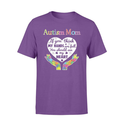 Clothing You Should See My Heart Autism Mom Shirt - Standard T-shirt - DSAPP S / Purple