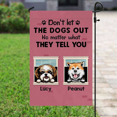 "Garden Flag Don't Let The Dogs Out Personalized Garden Flag 12""x18"""