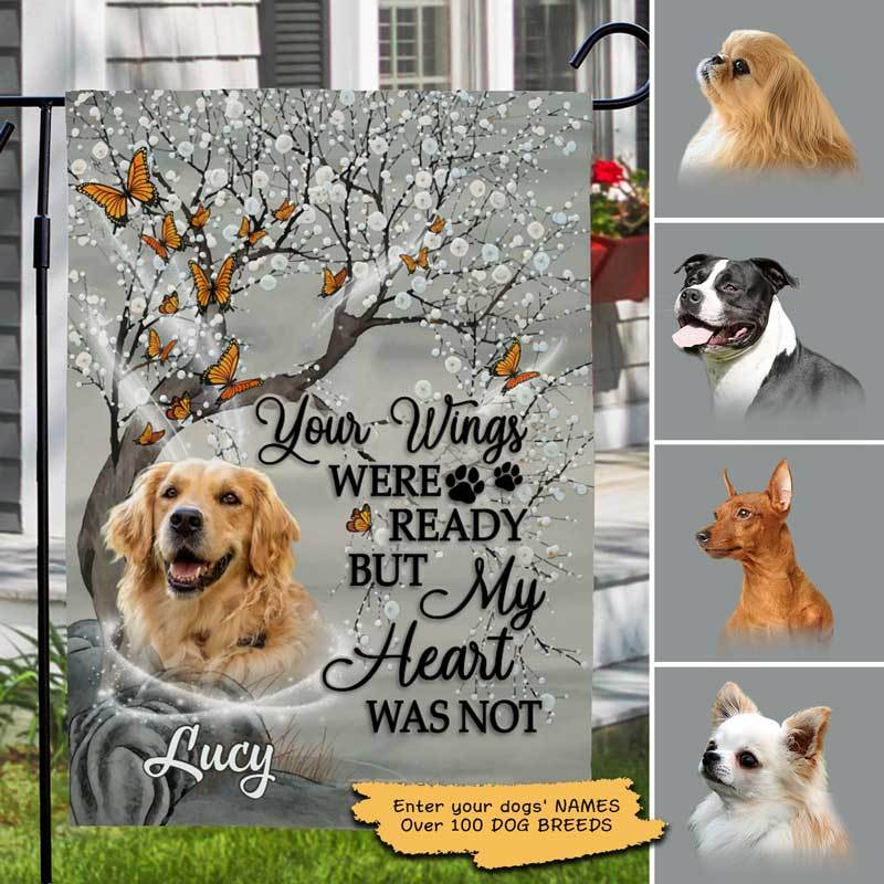 "Garden Flag Your Wings Were Ready But My Heart Was Not Dog Personalized Garden Flag 12""x18"""