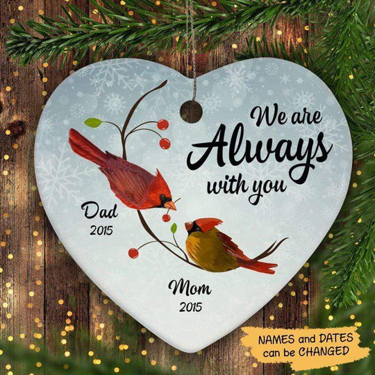 Heart Ornament Cardinal Always With You Memorial Personalized Heart Ornament One Size / White