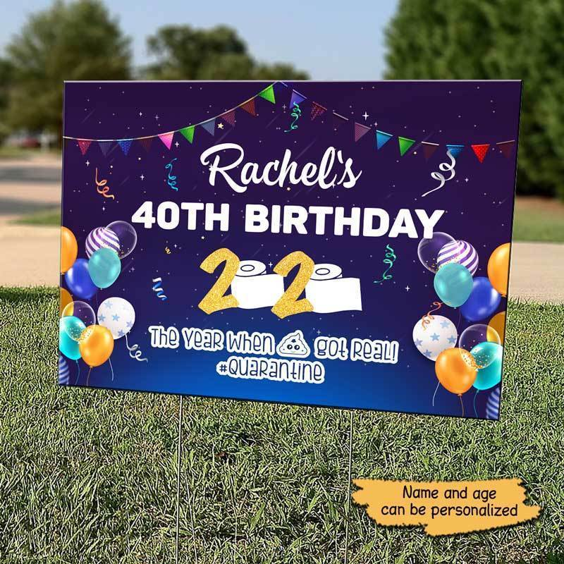 Yard Sign Birthday Quarantine Shit Got Real Personalized Yard Sign 1 piece