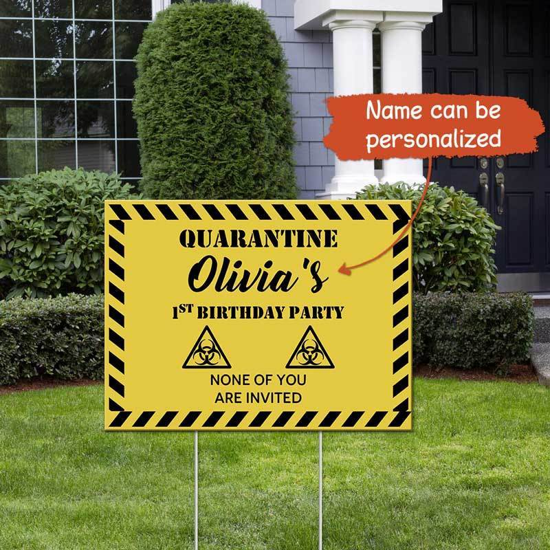 Yard Sign First Birthday Quarantine Personalized Yard Sign