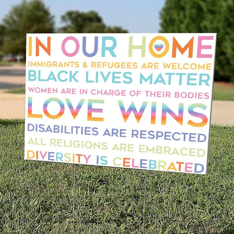 Yard Sign In Our Home Black Lives Matter Yard Sign 1 piece