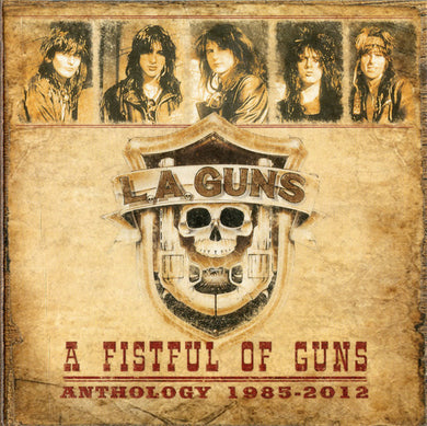 LA Guns - A Fistful Of Guns: Anthology 1985-2012
