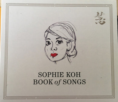 Sophie Koh - Book Of Songs