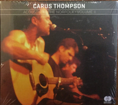 Carus Thompson - Acoustic At The Norfolk Volume II
