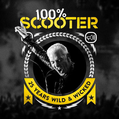 Scooter - 100% Scooter (25 Years Wild & Wicked)
