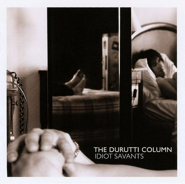 The Durutti Column - Idiot Savants