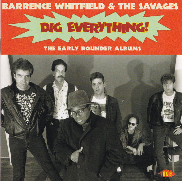 Barrence Whitfield & The Savages - Dig Everything!