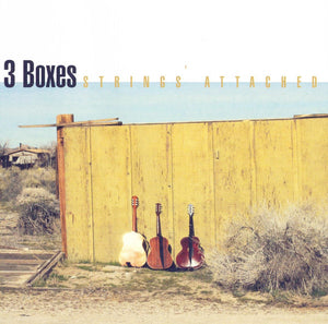 3 Boxes - Strings Attached