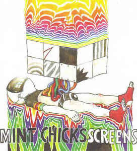 The Mint Chicks - Screens