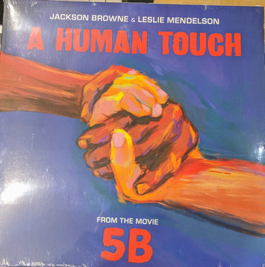 Jackson Browne / Leslie Mendelson - A Human Touch