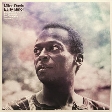 Miles Davis - Early Minor: Rare Miles From The Complete In A Silent Way Sessions