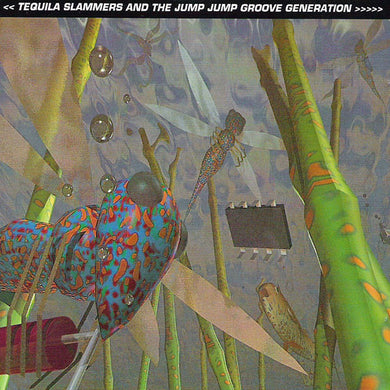 Various - Tequila Slammers And The Jump Jump Groove Generation