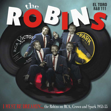 The Robins - I Must Be Dreamin