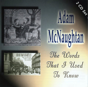 Adam McNaughtan - The Words That I Used To Know