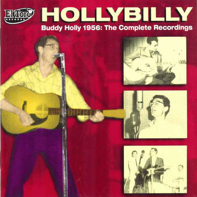 Buddy Holly - Hollybilly - 1956 The Complete Recordings