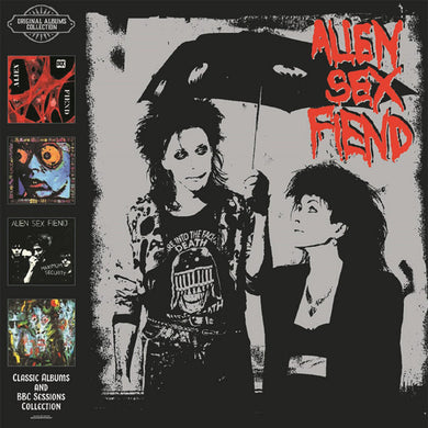 Alien Sex Fiend - Classic Albums And BBC Sessions Collection